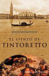 El lienzo de Tintoreto, de Thierry Maugenest